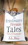 Mr Friedman's Fireside Tales