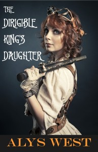 Cover of Alys West's The Dirigible King's Daughter