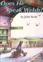 Scott - Does he speak Welsh